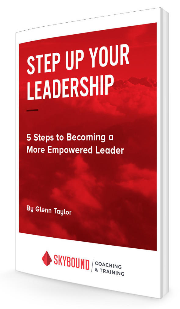 Step Up Your Leadership, in 5 Steps